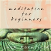 Meditation for Beginners, DVD <br>  By: Jack Kornfield