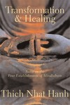 Transformation and Healing, Sutra on the Four Establishments of Mindfulness <br>  By: Thich Nhat Hanh