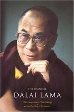 Essential Dalai Lama: His Important Teachings