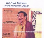 Four Thoughts of the Instruction Lineage, Audio CD <br>  By: Ponlop Rinpoche