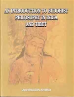Introduction to Buddhist Philosophy in India and Tibet