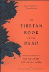 Tibetan Book of the Dead: The Great Liberation By Hearing In The Intermediate States <br>  By: Padmasambhava