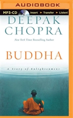 Buddha: A Story of Enlightenment, Audio CD   <br> By: Deepak Chopra