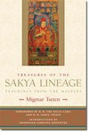 Treasures of the Sakya Lineage: Teachings from the Masters <br> By: Migmar Tseten