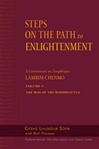 Steps on the Path to Enlightenment, Vol 3:  The Way of the Bodhisattva <br> By: Geshe Lundrup Sopa