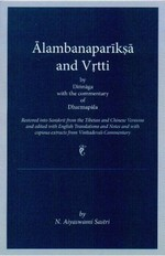 Alambanapariksa and Vrtti by Dinnaga with the commentary of Dharmapala