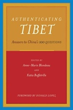 "Authenticating Tibet: Answers to China's ""100 Questions"""