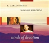 Winds of Devotion, CD <br>R. Carlos Nakai and Nawang Khechog