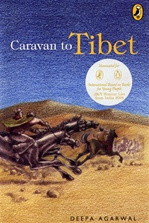 Caravan to Tibet <br> By: Deepa Agarwal