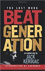 Beat Generation: The Lost Work  Jack Kerouac