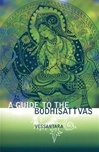 Guide to the Bodhisattvas <br>  By: Vessantara