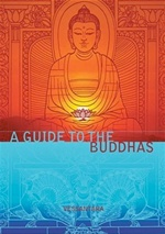 Guide to the Buddhas <br>  By: Vessantara
