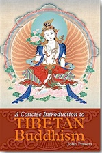 Concise Introduction to Tibetan Buddhism <br>  By: John Powers