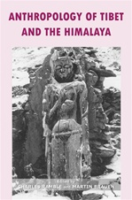 Anthropology of Tibet and the Himalaya <br> By: Charles Ramble & Martin Brauen