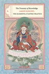 Treasury of Knowledge: Book 8, Part 3: The Elements of Tantric Practice <br>Jamgon Kongtrul Lodro Taye