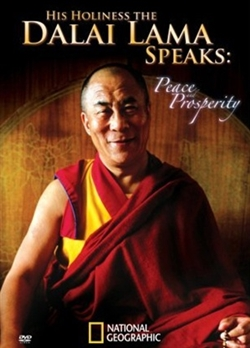 His Holiness the Dalai Lama: Peace and Prosperity
