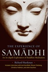 Experience of Samadhi: An In-depth Exploration of Buddhist Meditation