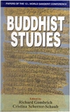 Buddhist Studies: Papers of the 12th World Sanskrit Conference, Vol. 8,  Richard Gombrich and Cristina Scherrer-Schaub