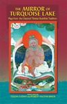 Mirror of Turquoise Lake: Plays from the Classical Tibetan Buddhist Tradition