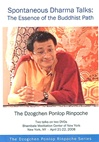 Spontaneous Dharma Talks: The Essence of the Buddhist Path, DVD <br> By: Ponlop Rinpoche
