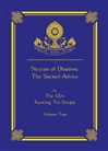 Nectar of Dharma: The Sacred Advice, Volume Two <br> Tai Situ Rinpoche