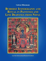 Buddhist Iconography and Ritual in Paintings and Line Drawings from Nepal<br> By: Gudrun Bahnemann
