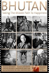 Bhutan: Taking the Middle Path to Happiness, DVD