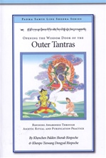 Opening the Wisdom Door of the Outer Tantras