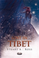Lost in Tibet, Stuart A. Ross