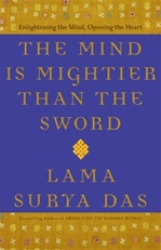 Mind is Mightier than the Sword: Enlightening the Mind, Opening the Heart