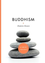 Buddhism A Brief Insight <br> By: Damien Keown
