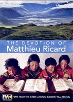 Devotion of Matthieu Ricard