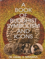A Book of Buddhist Symbolism and Icons