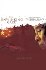 Unwinking Gaze: The Inside Story of the Dalai Lama's Struggle for Tibet (DVD)