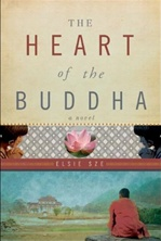 Heart of the Buddha (A Novel)  <br> By: Elsie Sze