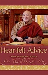 Heartfelt Advice  By Lama Dudjom Dorje