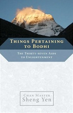 Things Pertaining to Bodhi: The Thirty-Seven Aids to Enlightenment