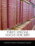 Tibet: Special Focus for 2007