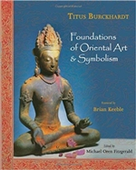 Foundations of Oriental Art & Symbolism, Titus Burckhardt