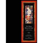 Tibetan Book of the Dead: An Illustrated Edition