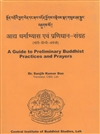 Guide to Preliminary Buddhist Practices and Prayers  (Tibetan-Hindi-English) <br> By: Dr. Sanjib Kumar Das