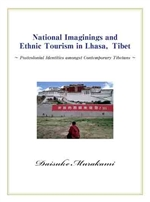 National Imaginings and Ethnic Tourism in Lhasa