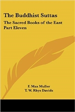 Buddhist Suttas: The Sacred Books of the East Part Eleven