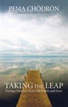 Taking the Leap: Free Ourselves from Old Habits and Fears