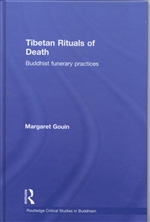 Tibetan Rituals of Death: Buddhist Funerary Practices