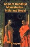 Ancient Buddhist Monasteries: India and Nepal
