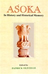Asoka In History and Historical Memory
