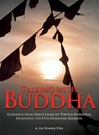 Talking With Buddha: Guidance from Great Lamas of Tibetan Buddhism, Including The 17th Gyalwang Karmapa (DVD)
