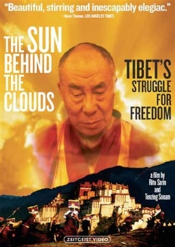Sun Behind the Clouds: Tibet's Struggle for Freedom