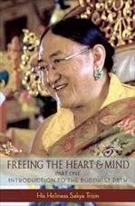 Freeing the Heart and Mind: Teachings from the Sakya Tradition
